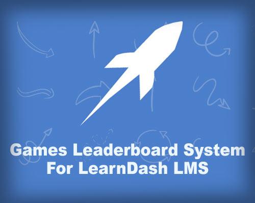 Games Leaderboard System for LearnDash LMS